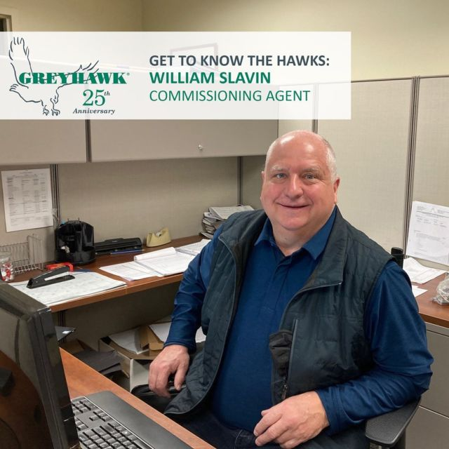 In honor of our #25thAnniversary we're rolling out new graphics to celebrate #TeamGREYHAWK. Join us in congratulating Commissioning Agent Bill Slavin who celebrates his 5-year #Hawkiversary this week.  Thanks for all you do.  #gettoknowthehawks